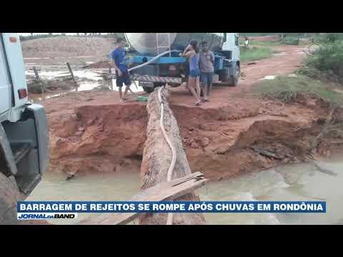 Barragem de rejeitos se rompe após chuvas em Rondônia