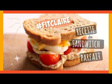 RECETTE | Le sandwich un repas sain et équilibré ? #FitClaire - Claire