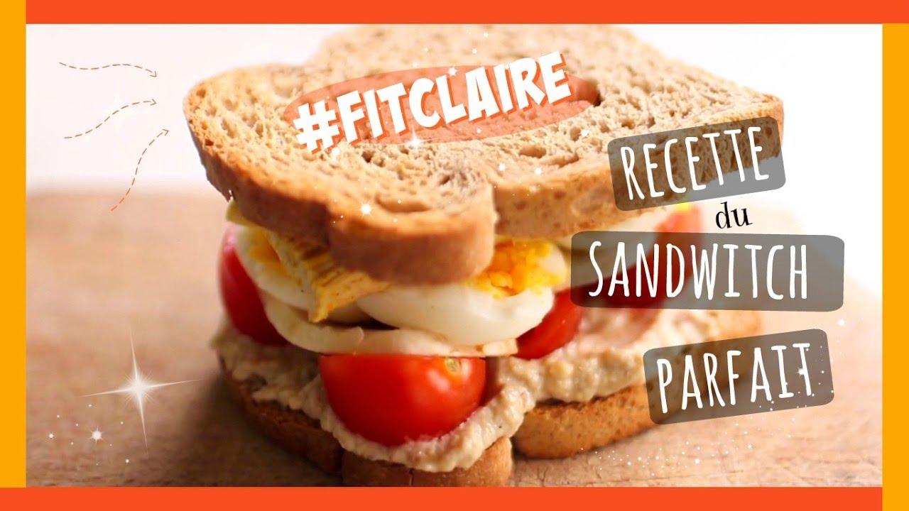 recette le sandwich un repas sain et quilibr claire youtube. Black Bedroom Furniture Sets. Home Design Ideas
