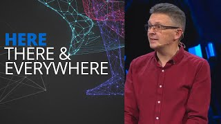 """Here, There, & Everywhere: Calgary"" with Pastor James Paton"