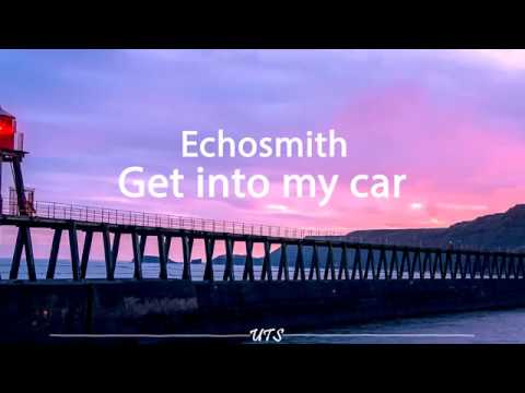 Echosmith - Get into my car (Lyric Video)