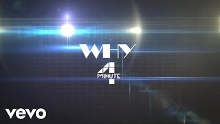 4 Minute - Why @ www.OfficialVideos.Net