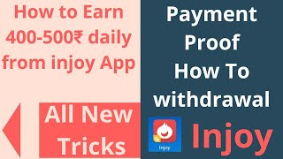 Injoy app payment process live proof of payout l new trick for 400-500₹ earn money online from injoy