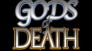 GODS of DEATH - Richard's promo