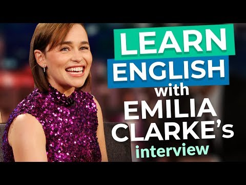 Learn English With Emilia Clarke | Dragons and Beyonce