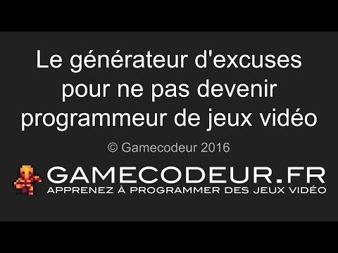 Le générateur d'excuses pour ne pas devenir programmeur de jeux vidéo