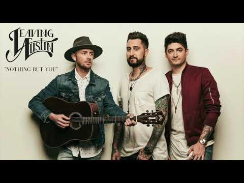 Leaving Austin - Nothing But You (Official Audio)