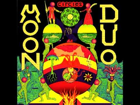 Moon Duo - Circles (2012)[Full Album]