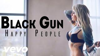 Happy People - Черный Пистолет