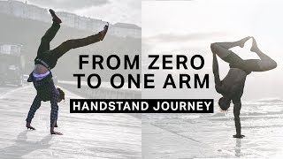 From Zero To One Arm | My Handstand Journey