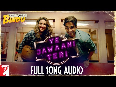 Ye Jawaani Teri - Full Song Audio | Meri...