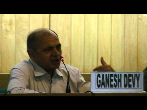 who is responsible for whom : Dr Ganesh Devy Part 03