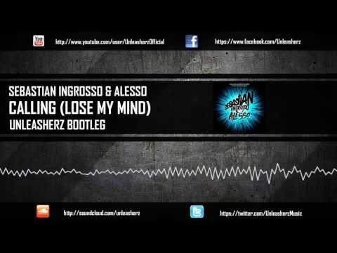 Sebastian Ingrosso & Alesso - Calling (Unleasherz Bootleg) (Free Download)