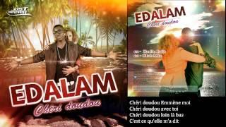 Edalam - Chéri doudou (Paroles Officielles)[Just Winner]