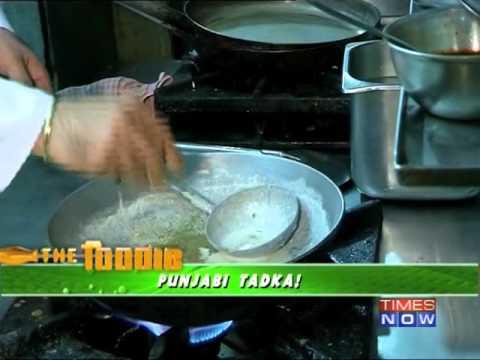 The Foodie - Punjabi tadka - Full Episode
