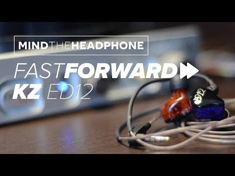 FastForward - KZ ED12 [Review Rápido PT-BR]