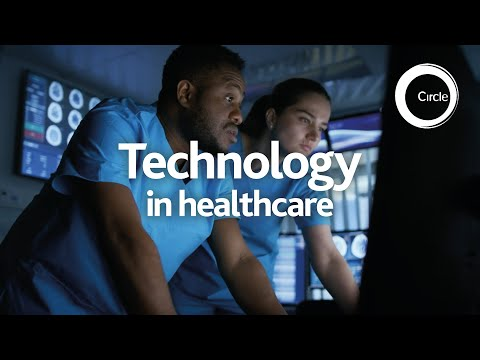 Technology in healthcare | Circle Health