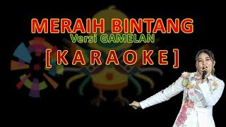 Meraih Bintang Versi Gamelan Via Vallen Karaoke.mp3