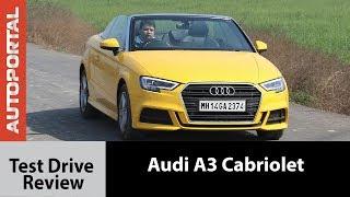 Audi A3 Cabriolet Test Drive Review - Autoprotal