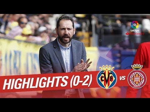 Resumen de Villarreal CF vs Girona FC (0-2)