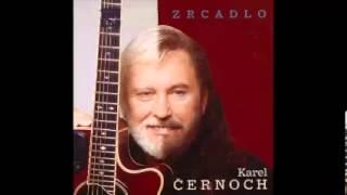 Karel Černoch - Zrcadlo /archiv smlk/