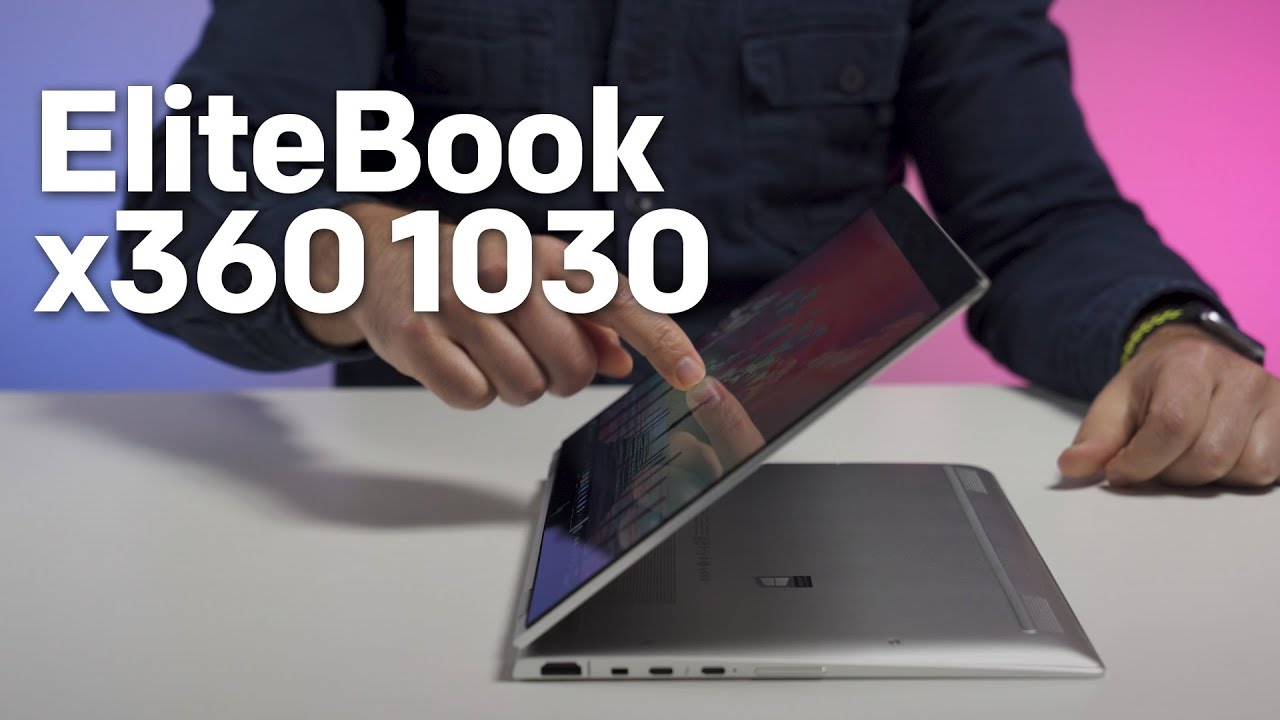 HP EliteBook x360 1030 review: A high-end business convertible ...