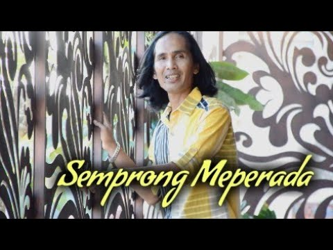 SEMPRONG MEPERADA - Yan Mus Full Version -Cipt: Putu Bejo
