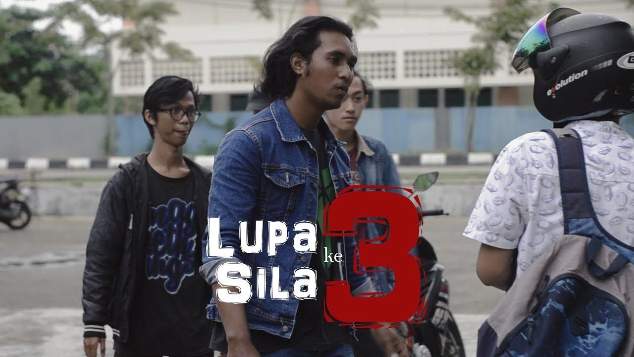 Lupa Sila Ke 3 - Film Pendek (Short Movie) by Alwan Arrazzaq