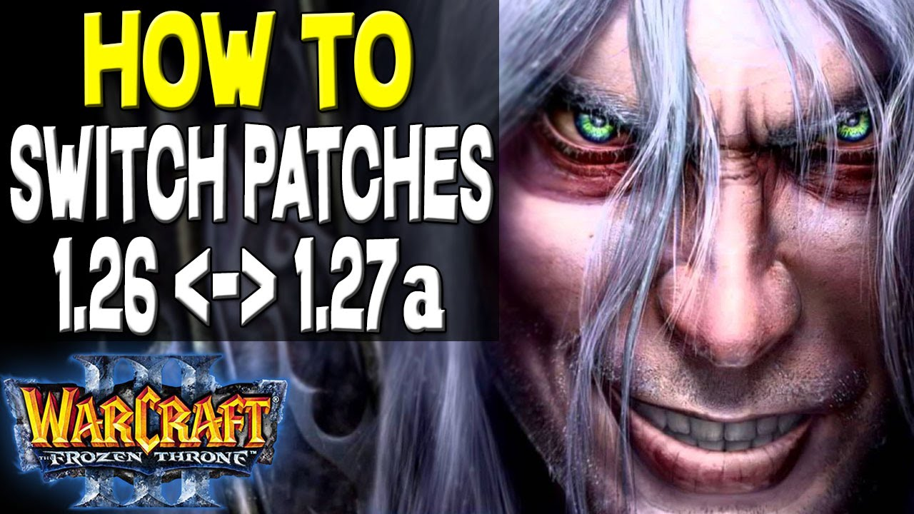 Warcraft 3 how to switch versions patch 127 to 126 play warcraft 3 how to switch versions patch 127 to 126 play w3arena watch old replays youtube sciox Choice Image