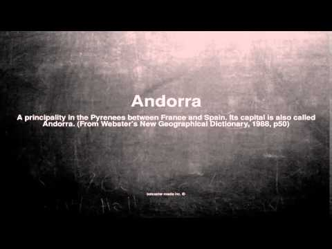 Medical vocabulary: What does Andorra mean