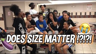 DOES SIZE MATTER!!?🤭😱 || HIGH SCHOOL EDITION
