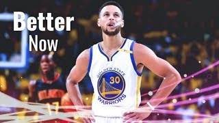 "Stephen Curry Mix ~ ""Better Now"" ᴴᴰ Video"