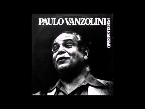 Paulo Vanzolini - Por Ele Mesmo (1981) Álbum Completo - Full Album