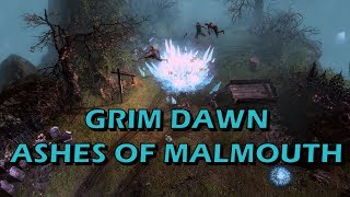 Playing Grim Dawn: Ashes of Malmouth Expansion