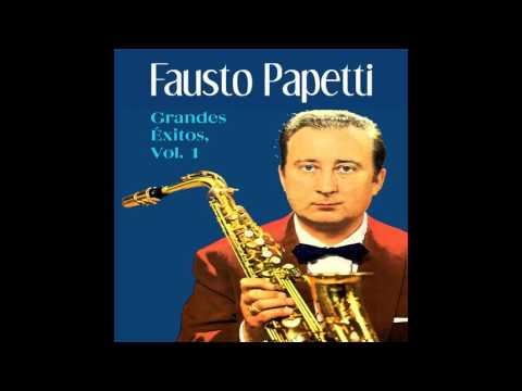 05 Fausto Papetti - Georgia in My Mind - Grandes Éxitos Vol. I