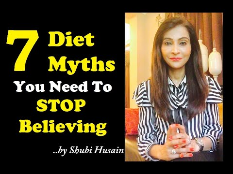 7 Diet Myths You Need To Stop Believing