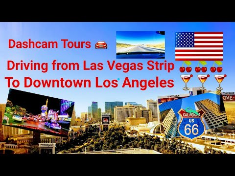 Dash CamTours 🚘 - Driving from Las Vegas Strip to Downtown Los Angeles