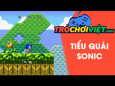 Game tiểu Quái Sonic - Video hướng dẫn cách chơi game