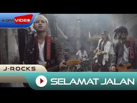 J-Rocks - Selamat Jalan | OFFICIAL MUSIC VIDEO