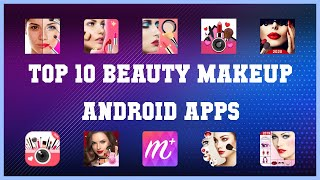 Top 10 Beauty Makeup Android App   Review screenshot 3