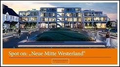 """Das Neubauprojekt """"Neue Mitte Westerland"""" auf Sylt"""