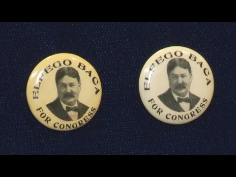 Elfego Baca 1912 Campaign Pin-Back Buttons | Web Appraisal |