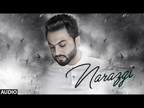 Narazgi: Aarsh Benipal (Full Audio) |...