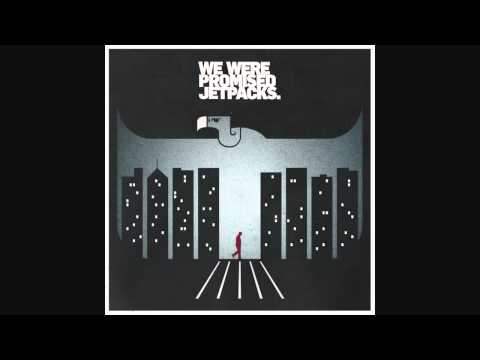 Клип We Were Promised Jetpacks - Hard to Remember