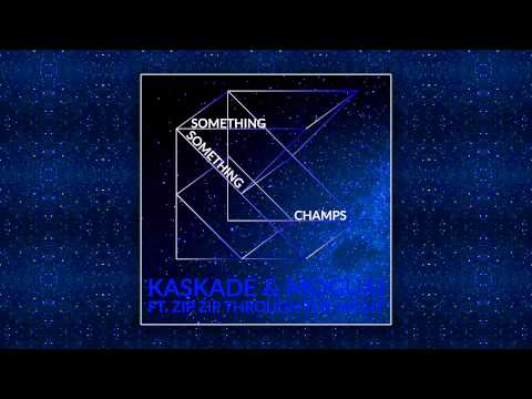 Kaskade & Moguai feat. Zip Zip Through The Night - Something Something Champs [Cover Art]