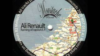 Ali Renault - Running On Vapours