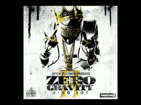 9. King Los - I Don't Give A Fuck ( ZERO GRAVITY 2 ) ZGII - Download Link