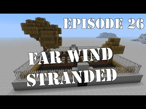 Far Wind Stranded [26] - Land Reclamation