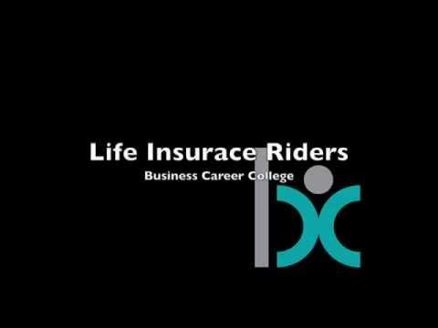 Life Insurance Riders Part 1
