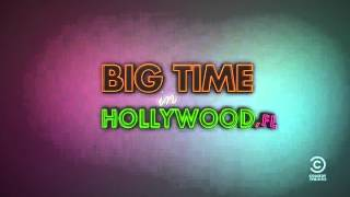 Big Time In Hollywood fl - Générique